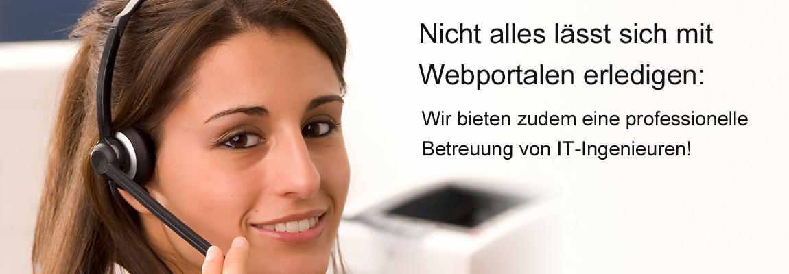 Persönliche Betreuung statt nur komplizierte Webportale